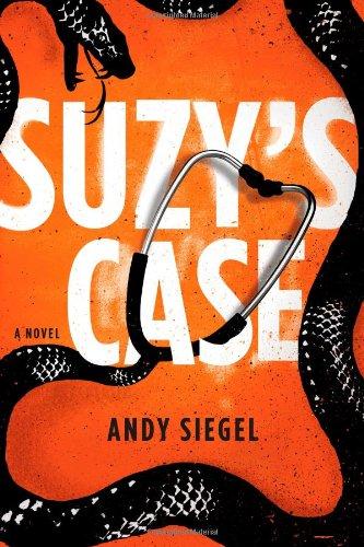Read Online Suzy's Case: A Novel pdf epub