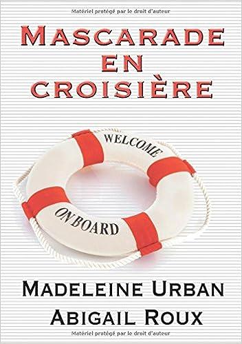 Livres Mascarade en croisière pdf ebook