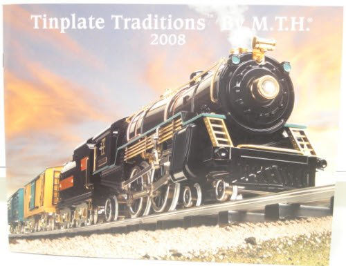 MTH 2008 Tinplate Traditions Catalog