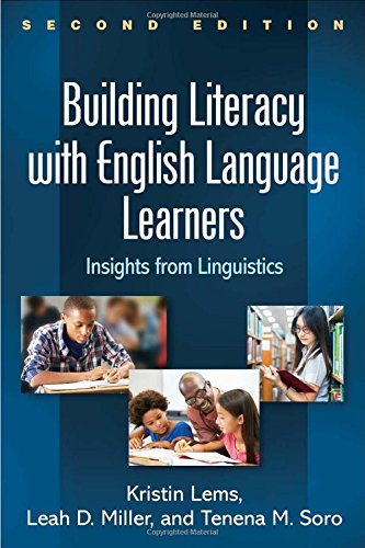 Building Literacy with English Language Learners, Second Edition: Insights from Linguistics