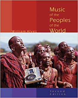 Music of the Peoples of the World by William Alves (2008-12-04)