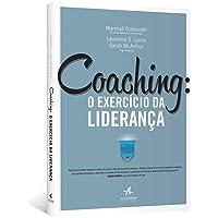 Coaching: O Exercício da Liderança - 3ª edição