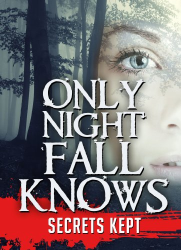 Get e-book Only Nightfall Knows: Secrets Kept | Book 2