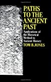 Paths to the Ancient Past, Tom B. Jones, 0029166306