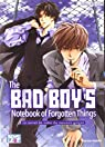 The Bad Boy's Notebook of Forgotten Things par Kinuta