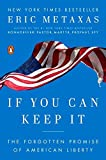 img - for If You Can Keep It: The Forgotten Promise of American Liberty book / textbook / text book