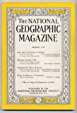 img - for THE NATIONAL GEOGRAPHIC MAGAZINE book / textbook / text book
