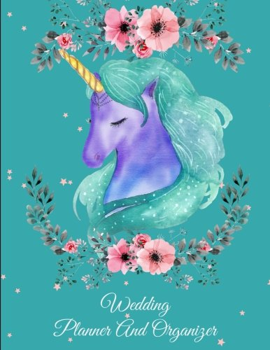 Ceremony Wedding Planner (Wedding Planner And Organizer: Beautiful Unicorn, Wedding Log, Wedding Planning Notebook Large Print 8.5