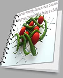 Tips for Healthy Gluten Free Cooking (eat great food without being a chef) (Living a Gluten Free Healthy Life Book 2)