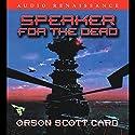 Speaker for the Dead | Livre audio Auteur(s) : Orson Scott Card Narrateur(s) : David Birney, Stefan Rudnicki
