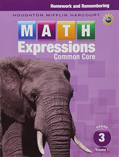 Math Expressions: Homework & Remembering, Volume 1 Grade 3