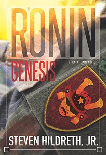 The Ronin Genesis: A Ben Williams Novel by [Hildreth Jr., Steven]