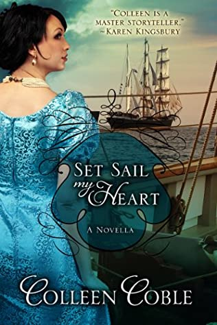 book cover of Set Sail My Heart