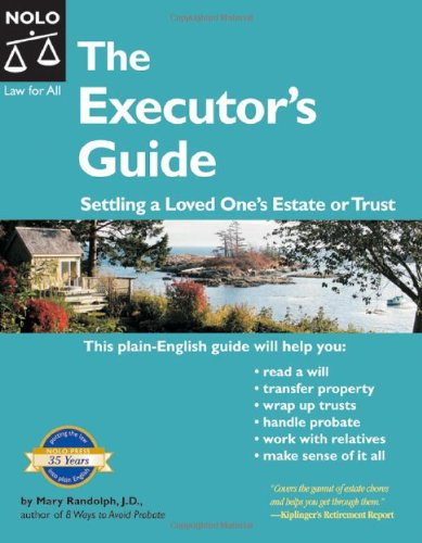 Executor's Guide: Settling a Loved One's Estate or Trust (2nd Edition) PDF