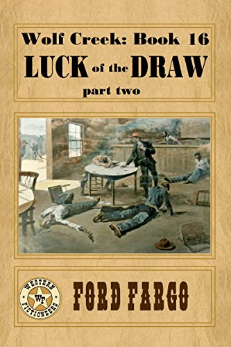 Wolf Creek: Luck of the Draw, part two