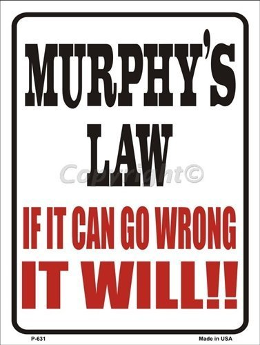 Murphy's Law Metal Novelty Parking Sign by Smart Blonde