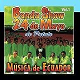 M?sica de Ecuador Vol 1 by Banda 24 de Mayo de Patate