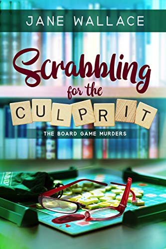 Scrabbling for the Culprit (Th Board Game Murders Book 1) by [Wallace, Jane, Press, Sweet Promise]