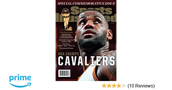 c1fab548d3c95 Sports Illustrated Cleveland Cavaliers 2016 NBA Champs Special  Commemorative Issue  The Editors Of Sports Illustrated  9781683305897   Amazon.com  Books