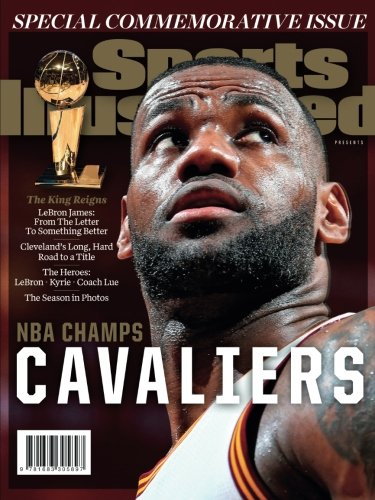 Sports Illustrated Cleveland Cavaliers 2016 NBA Champs Special Commemorative - Commemorative Special Issue