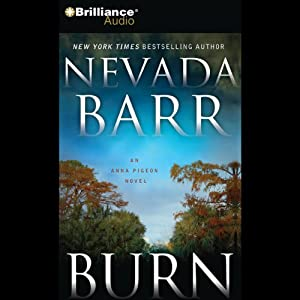 Burn: An Anna Pigeon Mystery Audiobook
