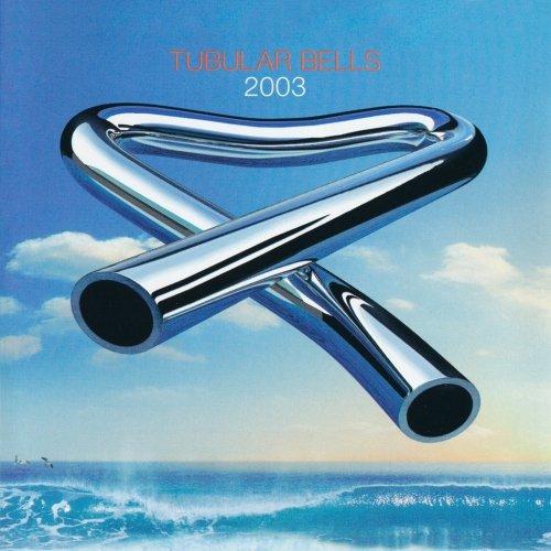 Mike Oldfield: Tubular Bells 2003 (Audio CD)