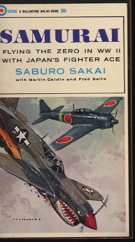 Samurai:Flying The Zero In WWII With Japan's Fighter Ace