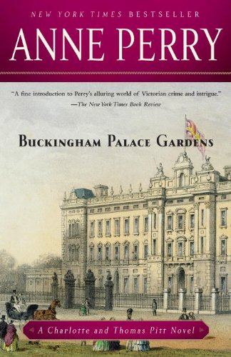 Buckingham Palace Gardens: A Charlotte and Thomas Pitt Novel (Charlotte and Thomas Pitt Series Book 25)