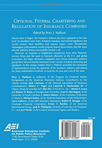 Optional Federal Chartering and Regulation of Insurance Companies (Aei Studies on Financial Market Deregulation)
