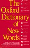 The Oxford Dictionary of New Words, , 0192830775