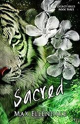 Sacred (Legacy Series Book 3)