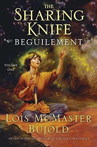 - Beguilement (The Sharing Knife, Book 1): Volume 1 (The Wide Green World Series)
