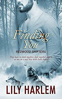 Finding You (Redwood Shifters Book 2) by [Harlem, Lily]