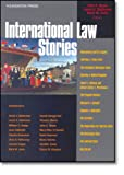 International Law Stories, John Noyes, Mark Janis, Laura Dickinson, 1599410869