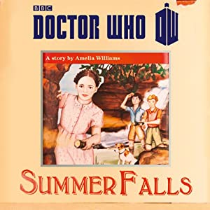 Doctor Who: Summer Falls Hörbuch