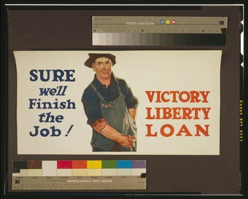 Photo: Sure we'll finish the job! Victory Liberty Loan,1917,WWI,civilian,overalls