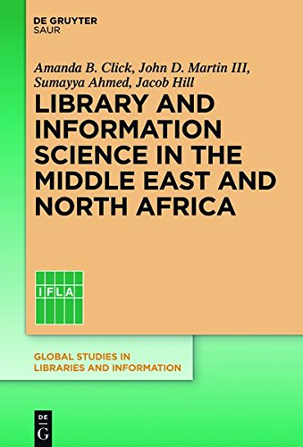 Library and Information Science in the Middle East and North Africa (Global Studies in Libraries and Information) by K G Saur Verlag Gmbh & Co