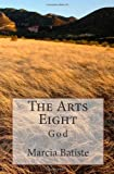 The Arts Eight, Marcia Batiste, 149600096X
