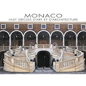 Monaco, Huit siècles d'Art et d'Architecture