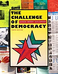 The Challenge of Democracy: American Government in a Global World, 2010 Updated Texas Edition