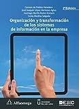 img - for Organizaci n y transformaci n de los sistemas de informaci n en la empresa 2a ed. (Spanish Edition) book / textbook / text book