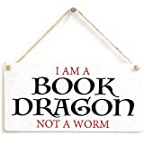 "Meijiafei I Am A Book Dragon Not A Worm - Stylish Sign Gifts For Book Lovers Reading Gifts 10""x5"""