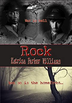 Rock (A Short Story) --- Also Read Slave Auction, Missus Buck, The Hankering, The Dust Storm, Grandpa's Courtship, and Trouble Down South and Other Stories  -- by [Parker Williams, Katrina ]