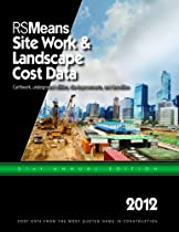 RSMeans Site Work & Landscape Cost Data 2012 (Means Site Work and Landscape Cost Data)