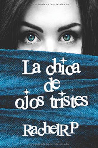 La chica de ojos tristes  [RP, Rachel] (Tapa Blanda)