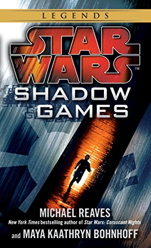 Shadow Games (Star Wars) (Star Wars - Legends)