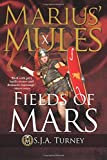 Marius' Mules X: Fields of Mars: Volume 10