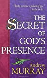 The Secret of God's Presence, Andrew Murray, 0883685639