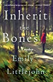 img - for Inherit the Bones: A Mystery (Detective Gemma Monroe Novels) book / textbook / text book