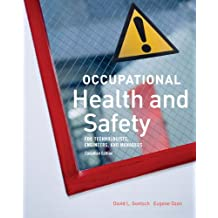 Occupational Health and Safety for Technologists, Engineers, and Managers